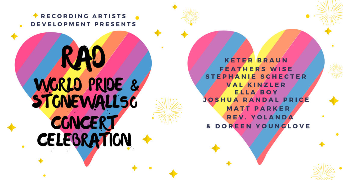 RAD World Pride & Stonewall 50 Concert Celebration